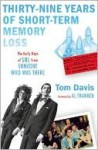 39 Years of Short-Term Memory Loss - Tom Davis, Al Franken