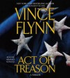 Act of Treason - Vince Flynn, Armand Schultz