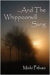And the Whippoorwill Sang - Micki Peluso
