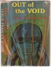 Out of the Void - Leslie F. Stone