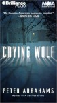 Crying Wolf (Audio) - Peter Abrahams