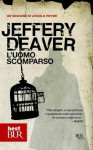 L'uomo scomparso: La quinta indagine di Lincoln Rhyme #5 (best BUR) (Italian Edition) - Jeffery Deaver