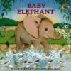 Baby Elephant - Lucille Recht Penner, Betina Ogden