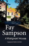 A Malignant House - Fay Sampson