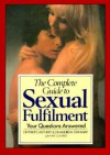 The Complete Guide to Sexual Fulfillment - Philip Cauthery, Andrew Stanway