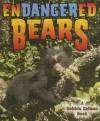 Endangered Bears - Bobbie Kalman, Kylie Burns