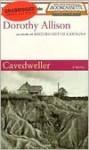 Cavedweller - Dorothy Allison, Dean Robertson