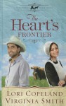 The Heart's Frontier (Thorndike Press Large Print Christian Historical Fiction) - Lori Copeland, Virginia Smith
