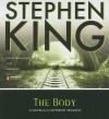 The Body: A Novella in Different Seasons - Stephen King