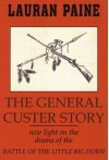 General Custer Story - Lauran Paine