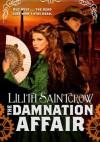 The Damnation Affair - Lilith Saintcrow