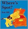 Where's Spot? (Board Book) - Eric Hill