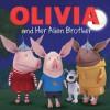 Olivia and Her Alien Brother - Maggie Testa, Patrick Spaziante
