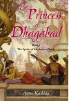 The Princess of Dhagabad (The Spirits of the Ancient Sands, #1) - Anna Kashina