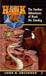 The Further Adventures of Hank the Cowdog - John R. Erickson, Gerald L. Holmes