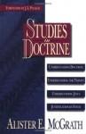 Studies in Doctrine - Alister E. McGrath, J.I. Packer