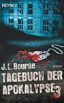 Tagebuch der Apokalypse 3: Roman (German Edition) - J.L. Bourne, Ronald M. Hahn