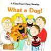 What a Dog - Sharon Gordon, Deborah Sims