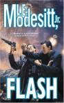 Flash - L.E. Modesitt Jr.