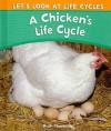 A Chicken's Life Cycle - Ruth Thomson