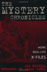The Mystery Chronicles: More Real-Life X-Files - Joe Nickell, James Randi