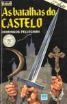 As batalhas do castelo (Coleção Veredas) - Domingos Pellegrini
