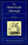 An American Abroad - James Y. Muckle