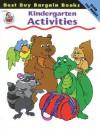 Best Buy Bargain Books: Kindergarten Activities - School Specialty Publishing