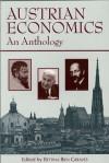 Austrian Economics: An Anthology - Bettina Bien Greaves