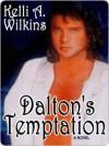 Dalton's Temptation - Kelli Wilkins