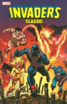 Invaders Classic Vol. 2 - Roy Thomas, Stan Lee, Ed Summer, Frank Robbins, Jim Mooney, Alex Schomburg, Don Rico, Lee Elias