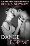 Dance For Me - Helena Newbury