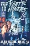 Top 10: The Forty-Niners (Top Ten) - Alan Moore