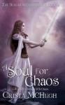 A Soul For Chaos - Crista McHugh