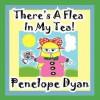 There's a Flea in My Tea - Penelope Dyan