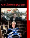 Crimespree Magazine #11 and 12 - C.J. Box, J.A. Konrath, John Connolly, Reed Farrel Coleman, Anthony Neil Smith, SJ Rozan, Barry Eisler, Michael Lister, Jon Jordan, Ruth Jordan