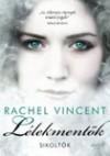 Lélekmentők (Sikoltók #2) - Rachel Vincent, Farkas Veronika
