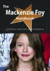The MacKenzie Foy Handbook - Everything You Need to Know about MacKenzie Foy - Emily Smith