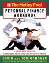 The Motley Fool Personal Finance Workbook - David Gardner, Tom Gardner