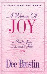 A Woman of Joy - Dee Brestin