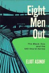 Eight Men Out (Audio) - Eliot Asinof
