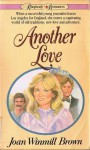 Another Love (Rhapsody Romances) - Joan Winmill Brown