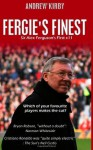 Fergie's Finest: Sir Alex Ferguson's First 11 - A.J. Kirby