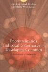 Decentralization and Local Governance in Developing Countries: A Comparative Perspective - Pranab Bardhan, Dilip Mookherjee