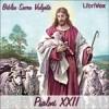 Biblia Sacra Vulgata: Psalmi XXII - Anonymous Anonymous, Jim Cadwell