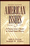 American Issues: A Primary Source Reader In United States History - Irwin Unger