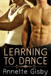 Learning To Dance - Annette Gisby