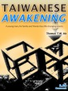 Taiwanese Awakening - Thomas Ho, Beatrice Ho, Margaret Wang
