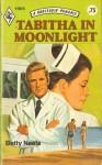 Tabitha in Moonlight (Harlequin Romance, #1905) - Betty Neels