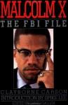 Malcolm X: The FBI File - Clayborne Carson, David Gallen, Spike Lee